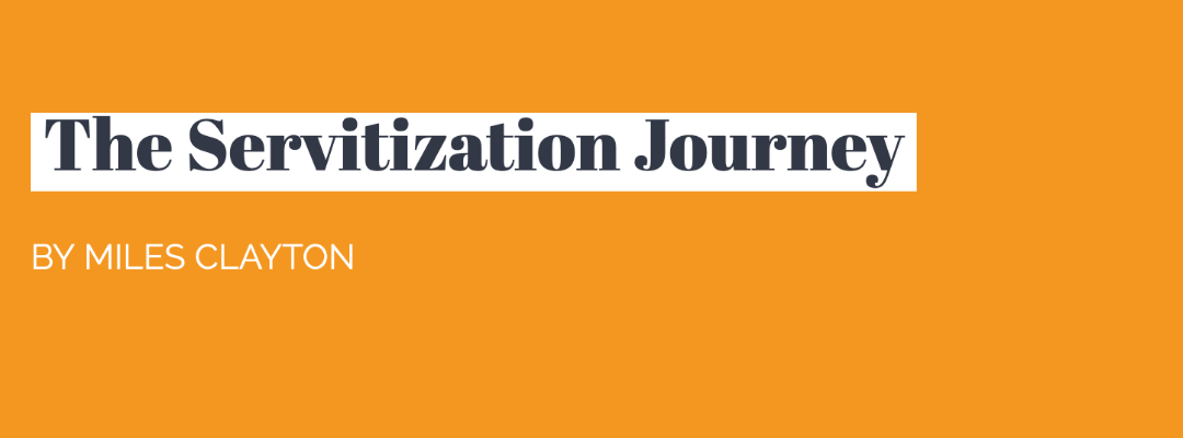 Servitization: How does it work and what benefits is it bringing to product businesses alike?