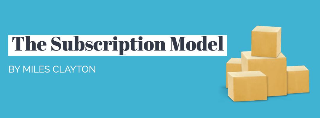 The Subscription Model